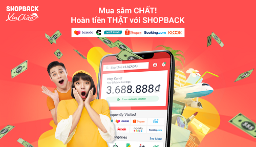 ShopBack - Nền tảng hoàn tiền hàng đầu Châu Á - Thái Bình Dương chính thức ra mắt tại Việt Nam