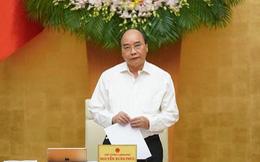 Thủ tướng yêu cầu tiếp tục giảm lãi suất cho vay, lưu tâm vấn đề bong bóng tài sản tài chính