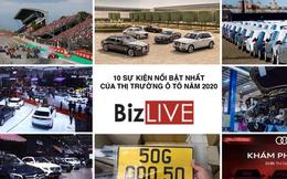 10 sự kiện nổi bật nhất thị trường ô tô năm 2020