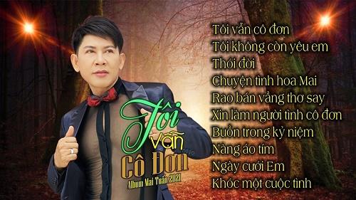 Giọng ca vàng mưa bụi, Ca sĩ - Thầy giáo Mai Tuấn ra mắt Album Mai Tuấn 2021 – Tôi Vẫn Cô Đơn