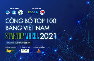 Lộ diện top 100 startup Việt xuất sắc Startup Wheel 2021