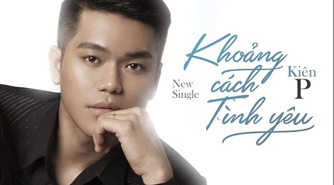 """Chồng Lê Phương – ca sĩ Kiên P khiến khán giả thổn thức với ca khúc """"Khoảng cách tình yêu"""""""